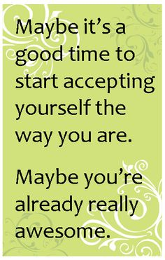 Maybe you're already awesome.  <3