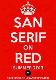Share this poster and we'll enter you into a draw to receive an exclusive San Serif On Red postcard!