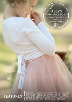 Abby's Ballerina Tie Top by The Wolf and the Tree Patterns - included in One Thimble Issue 18 - Autumn PDF Sewing Patterns to sew for kids - Sewing for girls