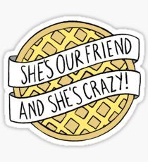 """""""""""She's our friend, and she's crazy!"""" / Stranger Things"""" Stickers by klutterschmidt Stranger Things Tumblr, Stranger Things Quote, Stranger Things Netflix, Bubble Stickers, Meme Stickers, Laptop Stickers, Printable Stickers, Aesthetic Stickers, Sticker Design"""