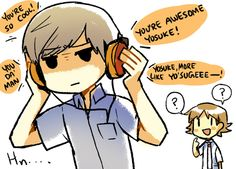 """""""Souji finally finds out what Yosuke is listening to on his headphones all the time - to his surprise, it's Yosuke's own voice telling him how awesome he is."""" I thought Junpei was da man."""