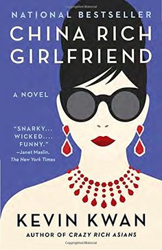 """Read """"China Rich Girlfriend"""" by Kevin Kwan available from Rakuten Kobo. Kevin Kwan, bestselling author of Crazy Rich Asians, is back with a wickedly funny new novel of social climbing, secret . Harper Lee, Christine Feehan, Dan Brown, New York Times, Galera Record, Asian Books, Good Books, Books To Read, The Reader"""