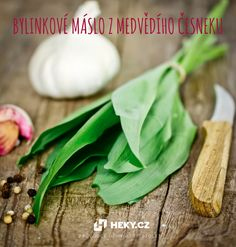 Rozmixujte listy medvědího česneku se změklým máslem a trochou soli Samos, Cantaloupe, Fruit, Food, Meal, Essen