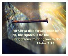1 Peter 3,christian tumblr, worship, Bible verses, Bible tumblr, Jesus, God, religion, Salvation, Love, Love of God.