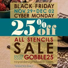 SALE! From Black Friday through Cyber Monday, we are having a Stencil-icious Sale! Get ready to gobble, gobble up your favorite stencils. Stay tuned here on Pinterest for more info & giveaways!