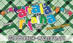 ÁJAX - NOTÍCIAS: ARRAIÁ NA PRAÇA EDGAR ÁJAX EM RIFAINA/SP