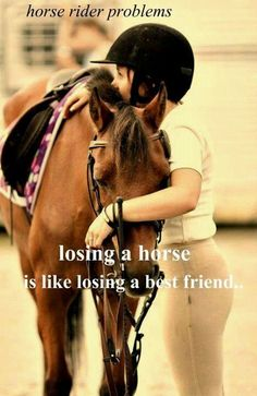 i miss my horse - Google zoeken its like losing a part of yourself