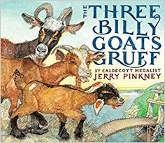 Retelling of a traditional tale -  Jerry Pinkney's The Three Billy Goats Gruff | Library Lady's Kid Lit