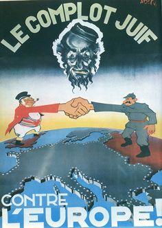 Un manifesto antiebraico diffuso nella Francia di Vichy che riprende un diffuso stereotipo dell'epoca: l'avido ebreo sempre intento a complottare (in questo caso, manovrando Regno Unito e Russia contro l'Europa)