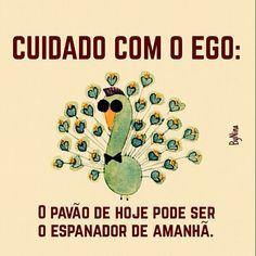 """@instabynina's photo: """"Humildade é #regram! #frases #ego #pensenisso #autordesconhecido #instabynina"""""""