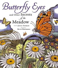 Butterfly Eyes and Other Secrets of the Meadow with a link to the Reader's Guide