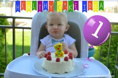 Babies first birthday cake idea #healthyparties from Super Healthy Kids