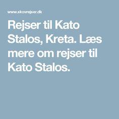 Rejser til Kato Stalos, Kreta. Læs mere om rejser til Kato Stalos.