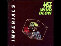 Imperials - Let The Wind Blow
