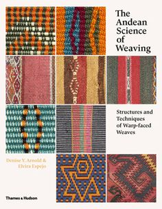 The warp-faced weaves of the Andes are the most complex in the world. {available in library TextielMuseum}