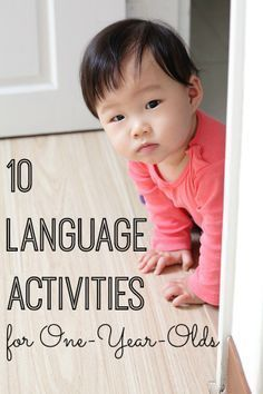 10 Language Activities for One-Year-Olds. Super simple and easy activities to do with your 1-year-old!