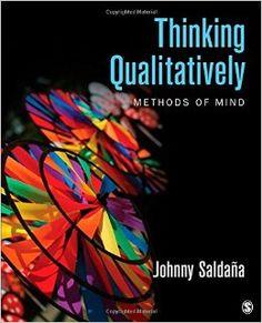 Thinking qualitatively : methods of mind / Johnny Saldana