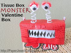 Tissue Box Monster Valentine Box... by paperjewels.blogspot.com