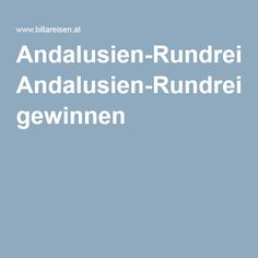 Andalusien-Rundreise gewinnen