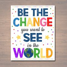 Classroom Decor Counseling Office Poster School Counselor Office Decor Social Worker Office Classroom Poster Be The Change in the World School Counselor Office, Psychologist Office, Counseling Office, School School, High School, School Office, School Ideas, Counseling Posters, Classroom Posters