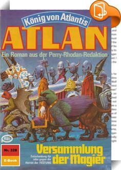 """Atlan 328: Versammlung der Magier (Heftroman)    :  Sicherheitsvorkehrungen haben verhindert, dass die Erde des Jahres 2648 einem Überfall aus fremder Dimension zum Opfer gefallen ist. Doch die Gefahr ist nur eingedämmt worden, denn der Invasor hat sich auf der Erde etabliert - als ein plötzlich wieder aufgetauchtes Stück des vor Jahrtausenden versunkenen Kontinents Atlantis. Atlan und Razamon, der ehemalige Berserker, haben als einzige den """"Wölbmantel"""" unbeschadet durchdringen können,..."""