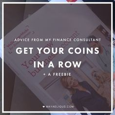 Get Your Coins In A Row + a FREEBIE from my Finance Consultant