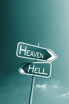Heaven or Hell Where you want to go Mobile Wallpaper:  http://www.4iphonescreen.com/wallpaper-heaven-or-hell-where-you-want-to-go-904.htm #Divine #Divinewallpapers #Divinephotos #Heaven #Hell