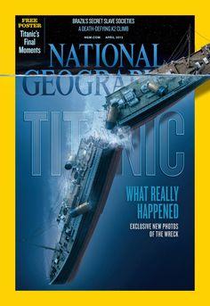TITANIC EM FOCO: Revista National Geographic: Titanic é capa da edição de abril de 2012