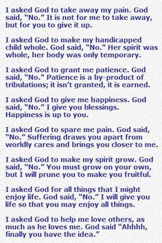 I Asked God to Take Away My Pain Poem