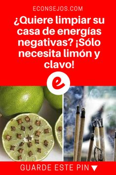 Energías negativas   ¿Quiere limpiar su casa de energías negativas? ¡Sólo necesita limón y clavo!   ¡Lo hago ahora mismo! ¡Vale la pena intentarlo!