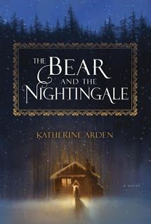 Reading For Sanity : A Book Review Blog: The Bear and the Nightingale - Katherine Arden