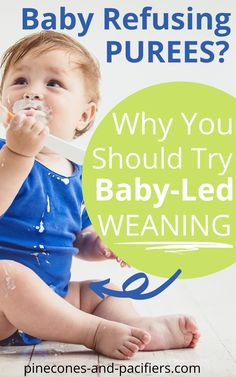 Is your baby refusing purees or baby food? Try baby led weaning! I'm sharing my positive experience with using baby led weaning with my second baby. Tips and tricks for starting baby-led weaning plus first food ideas. #baby #babyfood #feedingbaby #babyledweaning #babyledweaningfoods #firstfoods #firsttimemom