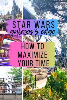 How to Maximize Your Time at Star Wars Galaxy's Edge Disney World