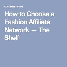 blog choose fashion affiliate network