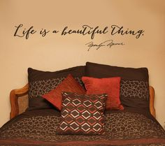 Gorgeous scripty wall decal quote by Marilyn Monroe - Life is a beautiful thing.