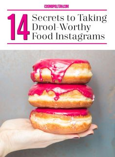 14 Secrets to Taking Droolworthy Food Instagrams