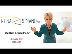 Ep. 001 Rena Romano Do You Need an Attitude Adjustment?