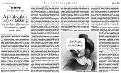 A pahticulah way of talking. In a new book, 17th-century Massachusetts speech comes alive. (Jan. 29, 2012) http://b.globe.com/baileybz