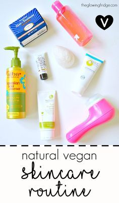 My Natural Vegan Skincare Routine for acne-prone, oily-prone and combination skin.  All-natural, cruelty-free, gentle and affordable vegan products.