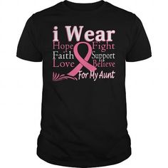 Cool I Wear Ribbon For My Aunt Support Advocate Hope Breast Cancer Awareness T-Shirt Shirts & Tees