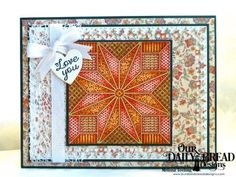 Our Daily Bread Designs Stamp Sets: Quilted With Love, Star Quilt Stamp, Our Daily Bread Designs Paper Collection: Cozy Quilt, Our Daily Bread Designs Custom Dies: Double Stitched Rectangles, Double Stitched Squares, Lavish Layers, Ornate Hearts