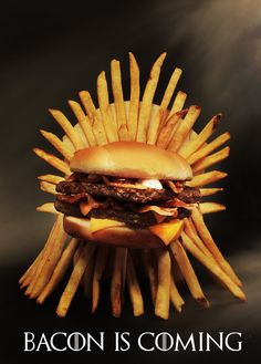 You sit on a Throne of Fries