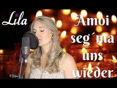 """Trauerlied """"Amoi seg' ma uns wieder"""" von Andreas Gabalier gesungen von Lila - YouTube"""