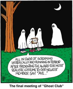 The Final Meeting. I love ghosts! Halloween Cartoons, Halloween Art, Happy Halloween, Halloween Humor, Halloween Stuff, Chicken Jokes, Sheet Ghost, Funny Ghost, Scary Monsters