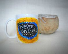 1 x Never Give Up mug as shown. Material :ceramic. | eBay!