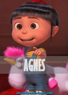 AGNES  Played By: Elsie Kate Fisher (Voice) Film: Despicable Me / Despicable Me 2 Year: 2010 / 2013