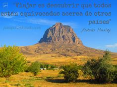 """""""Travelling is discovering that everyone is wrong about other countries"""" Aldous Huxley Aldous Huxley, Me Equivoco, Other Countries, Travelling, Mountains, Country, Nature, Inspirational Travel Quotes, Passport"""