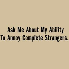 Ask Me...