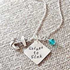 Hand Stamped Refuse To Sink Necklace by HippieSwankBoutique, $28.00