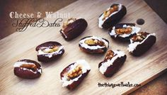 Cheese and Walnut Stuffed Dates - Oh, The Things We'll Make!